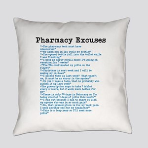Pharmacy Excuses Everyday Pillow