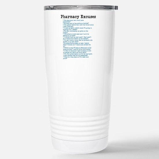 Pharmacy Excuses Travel Mug