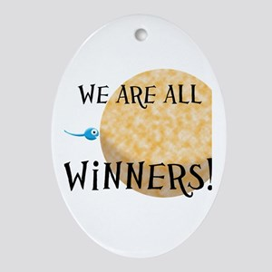 We Are All Winners Ornament (Oval)