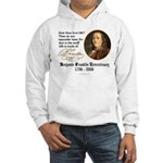 Ben Franklin Life-Time Quote Hooded Sweatshirt