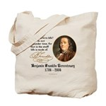 Ben Franklin Life-Time Quote Tote Bag