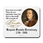 Ben Franklin Life-Time Quote Mousepad