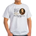 Ben Franklin Life-Time Quote Ash Grey T-Shirt