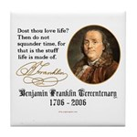 Ben Franklin Life-Time Quote Tile Coaster