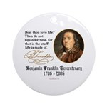 Ben Franklin Life-Time Quote Ornament (Round)