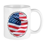 If Our Flag Offends You Mug