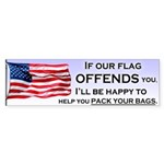 If Our Flag Offends You Sticker (Bumper)