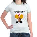 And people laughed at Dan Qua Jr. Ringer T-Shirt