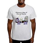 Obama's Idea of Shovel Ready Light T-Shirt