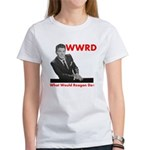 What Would Reagan Do? Women's T-Shirt