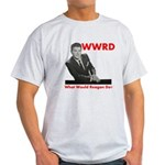 What Would Reagan Do? Light T-Shirt