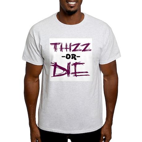 Thizz or Die [PURPLE] Ash Grey T-Shirt