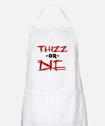 Thizz or Die [RED] BBQ Apron