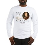 Ben Franklin Self-Love Quote Long Sleeve T-Shirt