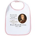 Ben Franklin Self-Love Quote Bib