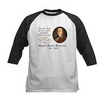 Ben Franklin Self-Love Quote Kids Baseball Jersey