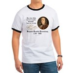 Ben Franklin Self-Love Quote Ringer T