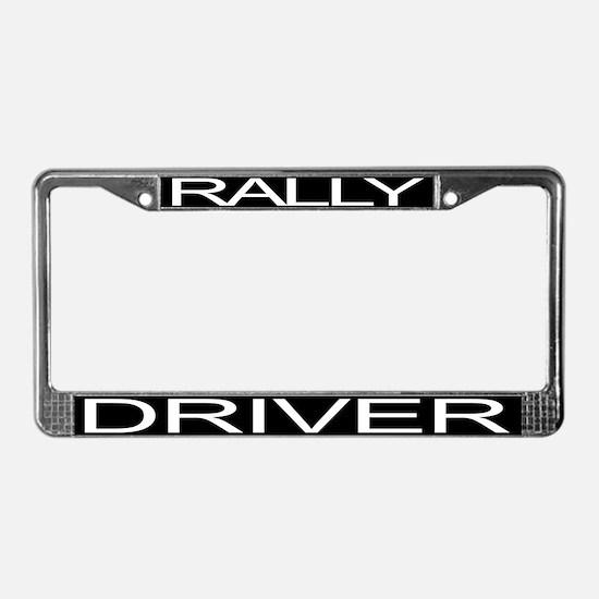 RALLY DRIVER License Plate Frame