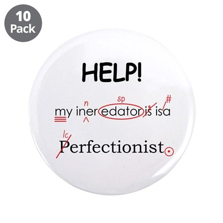 """Perfectionist Editor 3.5"""" Button (10 pack)"""