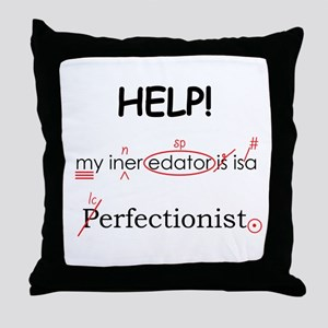 Perfectionist Editor Throw Pillow