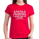 Women's Bad Day @ the DP T-Shirt (white letters)