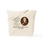 Benjamin Franklin Beer Quote Tote Bag