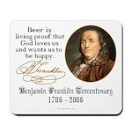 Benjamin Franklin Beer Quote Mousepad