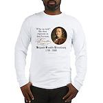 Ben Franklin on Riches Long Sleeve T-Shirt
