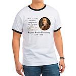 Ben Franklin on Riches Ringer T