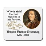 Ben Franklin on Riches Mousepad