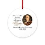 Ben Franklin on Riches Ornament (Round)