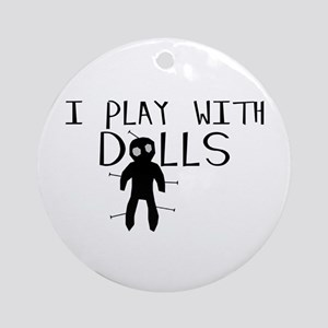 Play With Dolls Ornament (Round)