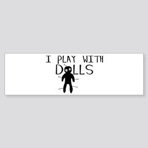 Play With Dolls Sticker (Bumper)