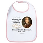 Ben Franklin Love your Neighbor Bib