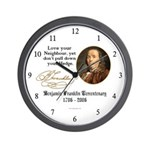 Ben Franklin Love your Neighbor Wall Clock