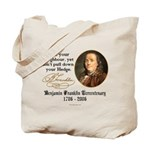 Ben Franklin Love your Neighbor Tote Bag