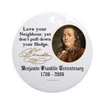 Ben Franklin Love your Neighbor Ornament (Round)