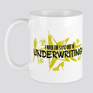 I ROCK THE S#%! - UNDERWRITING Mug