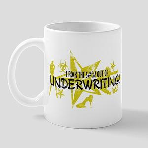 I ROCK THE S#%! - UNDERWRITING Mug