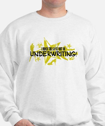 I ROCK THE S#%! - UNDERWRITING Jumper