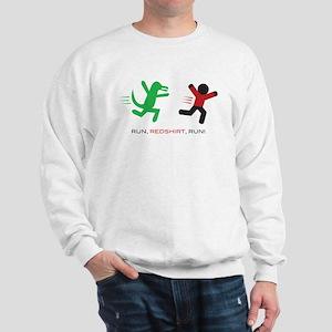 Run, Redshirt, Run! Sweatshirt