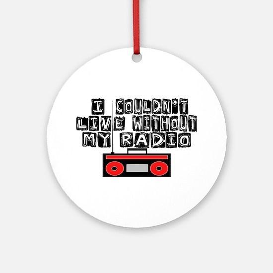My Radio Ornament (Round)