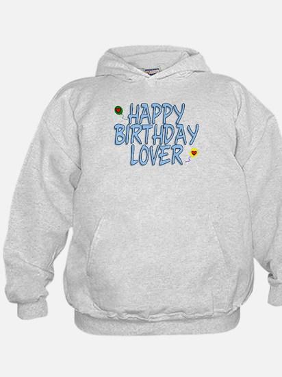 Happy Birthday Lover Hoodie