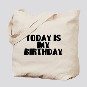 Birthday Today Tote Bag