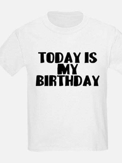 Birthday Today T-Shirt