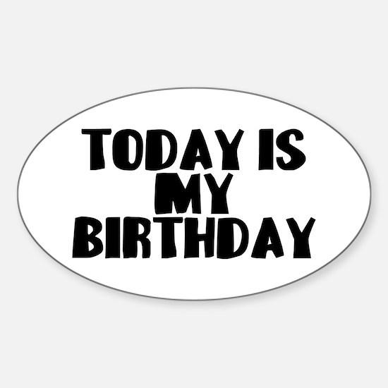 Birthday Today Sticker (Oval)