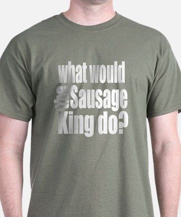 Sausage King T-Shirt