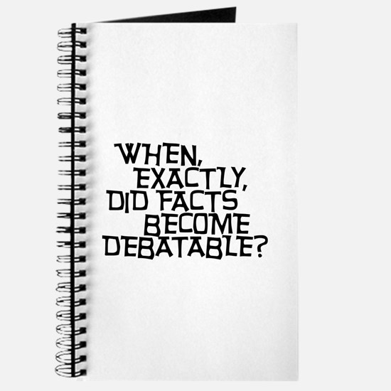 Facts are not Debatable Journal
