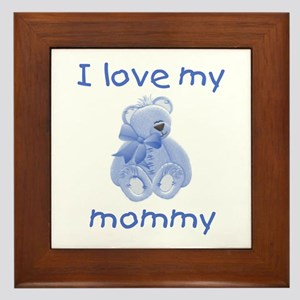I love my mommy (blue bear) Framed Tile