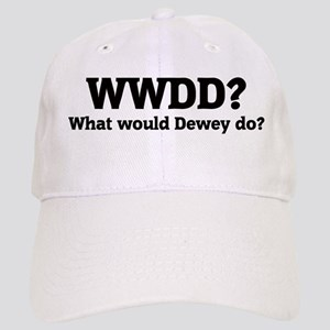 What would Dewey do? Cap